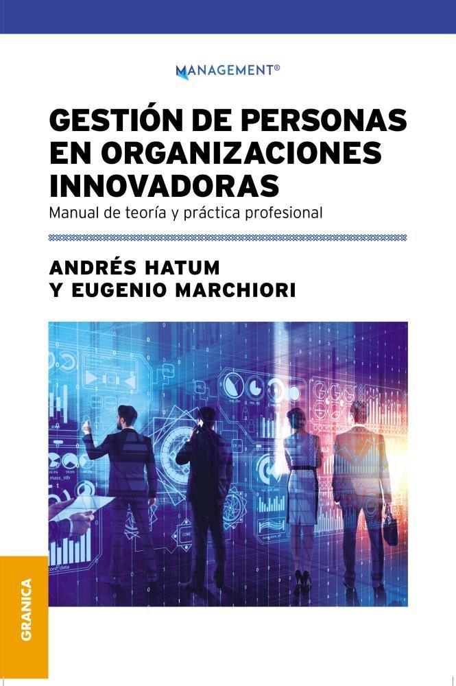Papel Gestion De Personas En Organizaciones Innovadoras