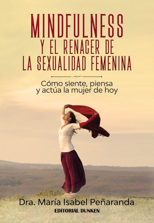 Papel Mindfulnes Y El Renacer De La Sexuialidad Femenina
