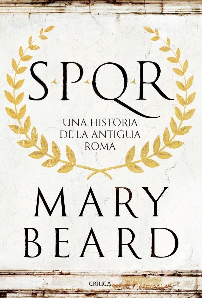 Papel Spqr. Una Historia De La Antigua Roma