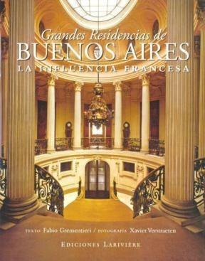 Papel Grandes Residencias De Buenos Aires La Influencia Francesa