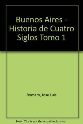 Papel Buenos Aires Historia De Cuatro Siglos Tomo 1