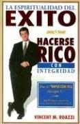 Papel Espiritualidad Del Exito, La - Hacerse Rico Con Integridad