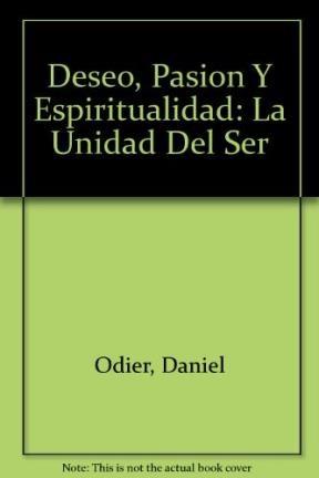 Papel Deseo, Pasion Y Espiritualidad