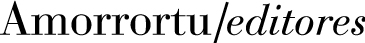 Amorrortu Editores