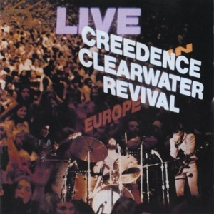 CD CCR/LIVE IN EUROPE