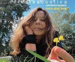 CD CELESTE ACUSTICA VEINTE ANIVERSARIO