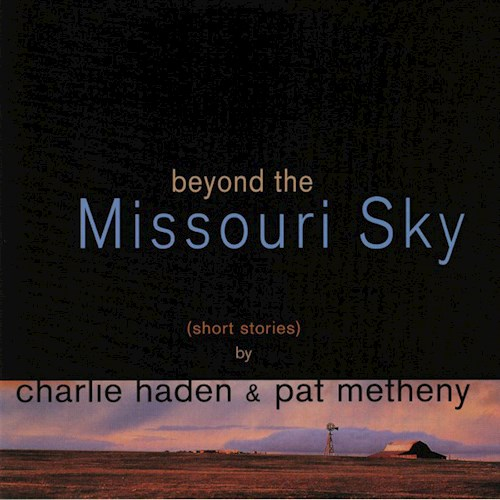 VINILO METHENY PAT/BEYOND THE MISSOURI SKY