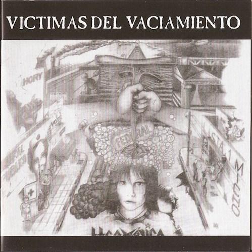 CD VICTIMAS DEL VACIAMIENTOS