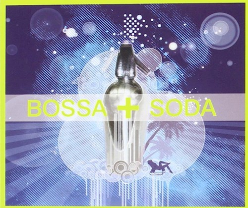 CD BOSSA SODA