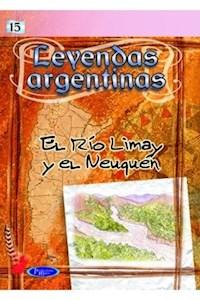Papel Col. Leyendas Argentinas El Río Limay Y El Neuquén