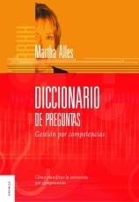 Diccionario De Preguntas Gestion Por Competencias Por Alles Martha Alicia 9789506414221 En Waldhuter La Librería