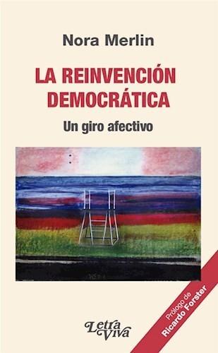 Papel Reinvencion Democratica, La. Un Giro Afectivo