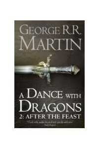 Papel Dance With Dragons, A - After The Feast 2 - A Song Of Ice An