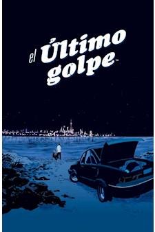 Comic El Ultimo Golpe (Promo Pre-Venta, Incluye Print De Regalo)