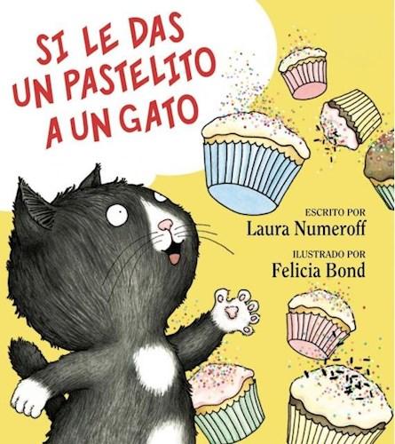 Papel Si Le Das Un Pastelito A Un Gato