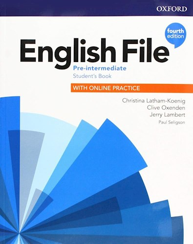 Papel English File Fourth Edition Pre-Intermediate Student'S Book (With Online Practice)