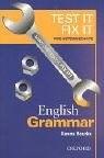 Papel Test It,Fix It Pre Interm Eng Grammar