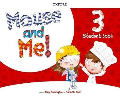 Papel Mouse And Me! 3 Student Book