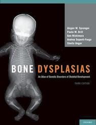 Papel Bone Dysplasias, An Atlas Of Genetic Disorders Of Skeletal Development