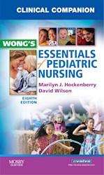 E-book Clinical Companion For Wong'S Essentials Of Pediatric Nursing - E-Book