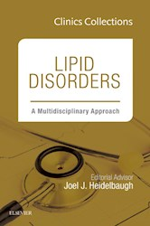 E-book Lipid Disorders: A Multidisciplinary Approach, Clinics Collections, 1E, (Clinics Collections)