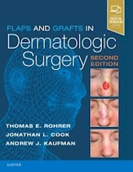 Papel+Digital Flaps And Grafts In Dermatologic Surgery Ed.2º