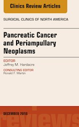 E-book Pancreatic Cancer And Periampullary Neoplasms, An Issue Of Surgical Clinics Of North America, E-Book