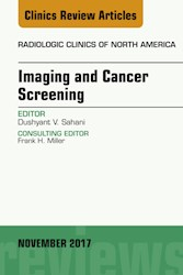 E-book Imaging And Cancer Screening, An Issue Of Radiologic Clinics Of North America, E-Book