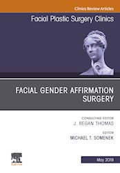 E-book Facial Gender Affirmation Surgery, An Issue Of Facial Plastic Surgery Clinics Of North America, Ebook