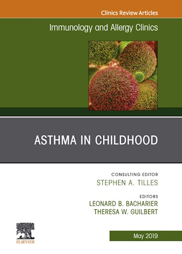 E-book Asthma in Early Childhood, An Issue of Immunology and Allergy Clinics of North America