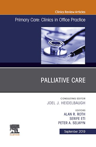 E-book Palliative Care, An Issue of Primary Care: Clinics in Office Practice
