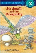 Papel SIR SMALL AND THE DRAGONFLY (STEP INTO READING 2)