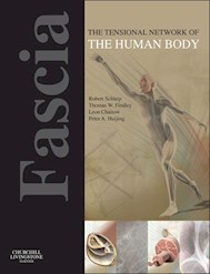 E-book Fascia: The Tensional Network Of The Human Body