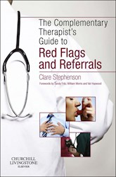 E-book The Complementary Therapist'S Guide To Red Flags And Referrals E-Book