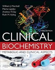 E-book Clinical Biochemistry E-Book