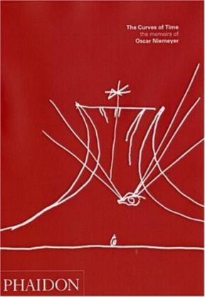 Papel CURVES OF TIME THE MEMOIRS OF OSCAR NIEMEYER [INGLES]