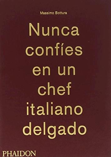 Papel NUNCA CONFIES EN UN CHEF ITALIANO DELGADO