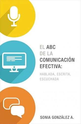 Libro El Abc De La Comunicacion Efectiva