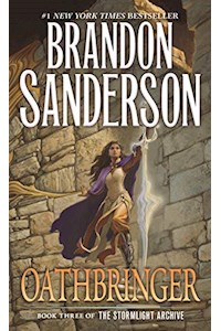 Papel Stormlight Archive,The 3: Oathbringer - Tor **August 2019**