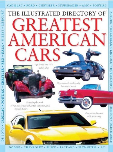Papel Illustrated Directory Of Greatest American Cars, The