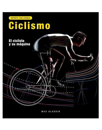 Libro Ciclismo : El Ciclista Y Su Maquina