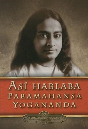 Libro Asi Hablaba Para Mahansa Yogananda