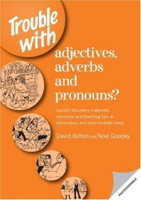 Papel Trouble With Adjectives Adverbs & Pronouns