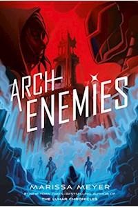 Papel Renegades 2: Archenemies - Feiwel & Friends *Nov 18*