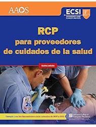 Papel Rcp Para Proveedores De Cuidados De La Salud Ed.5º