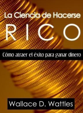 E-book La Ciencia De Hacerse Rico