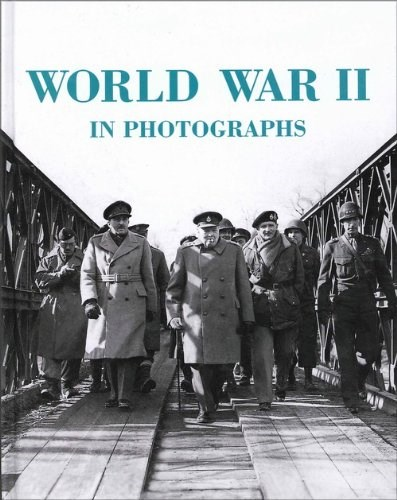 Libro World War Ii In Photographs