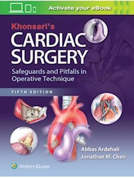 Papel Khonsari S Cardiac Surgery: Safeguards And Pitfalls In Operative Technique