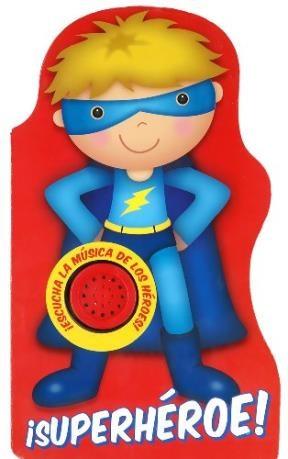Libro Forma Y Sonido - Superheroe