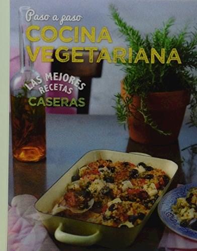 Papel Las Mejores Recetas Caseras Paso A Paso - Cocina Vegetariana